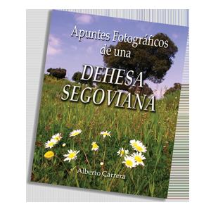 La Dehesa Segoviana